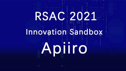 聚焦RSAC2021|再获创新沙盒冠军,安全创新策源地的以色列做对了什么?
